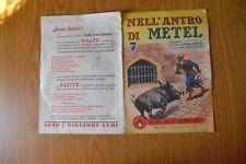 FUMETTO NELL' ANTRO DI METEL LE PIU BELLE AVVENTURE N. 16 ALPE MILANO 1944