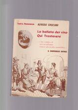 Crociani LA BALLATA DER VINO QUI TRASTEVERE campidoglio roma teatro