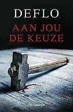 Aan jou de keuze von Deflo, Luc   Buch   Zustand gut