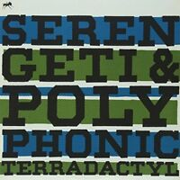 Serengeti and Polyphonic - Terradactyl [CD]