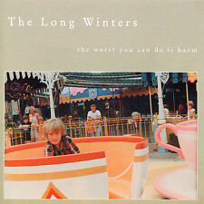 The Worst You Can Do Is Harm by The Long Winters (Vinyl, Sep-2006, The...