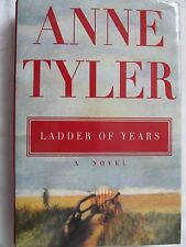 Ladder of Years by Anne Tyler 1995 Hardcover W/DJ 1st Edition