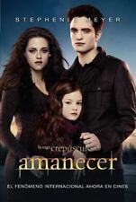 Amanecer (Breaking Dawn) (Twilight) (Spanish Edition)