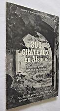 300 CHATEAUX en ALSACE Premier Guide Vosges et Plaine MORLEY-SCHAEFFER