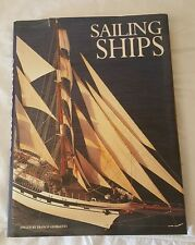 The Great Sailing Ships by Franco Giorgetti 2001 Hardcover