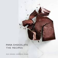 PANA CHOCOLATE THE RECIPES Raw Organic Handmade Vegan / PANA BARBOUNIS 97817437