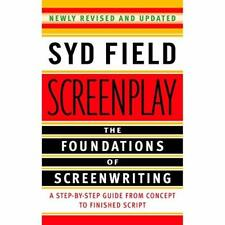 Screenplay: The Foundations of Screenwriting - Paperback NEW Field, Syd 2005-11-