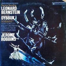 LEONARD BERNSTEIN - DYBBUK - COLUMBIA LP - QUADRAPHONIC PRESSING  - 1974