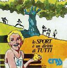 ADESIVO/STICKER ( 1986 ) * lo SPORT è un diritto di TUTTI * ( cm.9,00 x 9,00 )