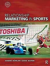 Relationship Marketing in Sports Hardcover