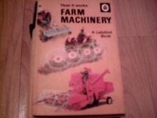 How It Works Farm Machinery A Ladybird Book 1970