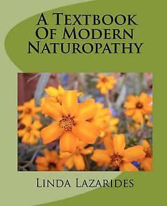 A TEXTBOOK OF MODERN NATUROPATHY by Linda Lazarides (Paperback / softback)