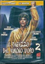 Il ragazzo dal kimono d'oro 2 (1988) DVD NUOVO SIGILL Kim Rossi Stuart Ted Pryor