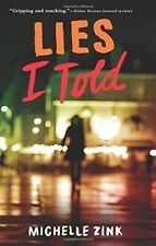 Lies I Told by Michelle Zink (Paperback, 2015)