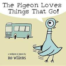 The Pigeon Loves Things That Go! by Mo Willems (Board book, 2005)
