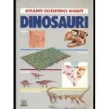 Dinosauri, ATLANTI SCIENTIFICI GIUNTI LIBRI CODICE:9788809009288