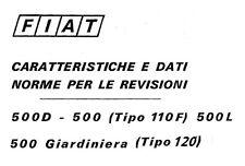 CD MANUALE CARATTERISTICHE DATI NORME REVISIONE FIAT 500-GIARDINIERA Tipo110-120