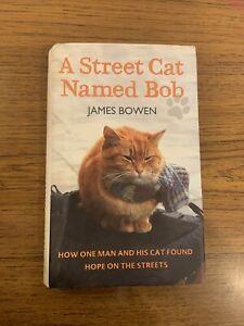 A Street Cat Named Bob - James Bowen - Hardback