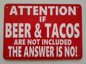 Funny Attention Sign - BEER & TACOS - Man Cave, Garage, Work Shop, Office, Bar