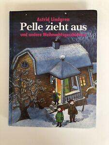 Pelle zieht aus und andere Weihnachtsgeschichten von Astrid Lindgren. Wie Neu!