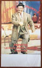 Affiche CIRQUE PAUWELS Pepette le plus grand comique français 40x60cm *