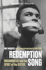 Redemption Song : Muhammad Ali and the Spirit of the Sixties by Mike Marqusee...