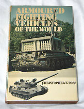 Armoured Fighting Vehicles of the World by Christopher F. Foss (1974, HC) - Exc!