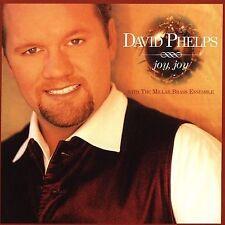 Joy, Joy by David Phelps (Gospel) (CD, 2005, Spring Hill Music)