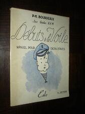 DEBUTS A LA VOILE - Manuel pour débutants - P.-M. Bourdeaux