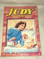 VINTAGE JUDY FOR GIRLS ANNUAL DATED 1993 UNCLIPPED