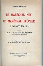 C1 NAPOLEON Mauguin NEY ET BLUCHER A NANCY en 1814 Relie