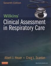 Wilkins' Clinical Assessment in Respiratory Care by Al Heuer and Craig L....