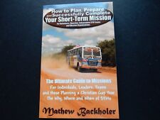 The Ultimate Guide to Missions STMs Christian Gap Year MATHEW BACKHOLER Leaders