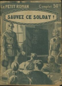Férenczi Le Petit Roman 831 - Jean Namur - Sauvez ce soldat - EO 1940