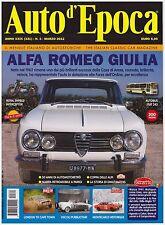 AUTO D'EPOCA 3/2012 ALFA ROMEO GIULIA – ROYAL ENFIELD INTERCEPTOR – MATHIS STORY