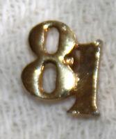 81 pin pinback tie tack gold tone 1981 graduation alumni high school reunion