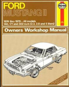 FORD MUSTANG II,2.3,2.8 V6,5.0,302 V8 GHIA,COBRA HAYNES MANUAL 1974-1978