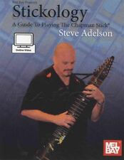 Stickology Guide To Playing The Chapman Stick Sheet Music Book with Online Video