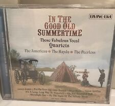 In The Good Old Summertime Those Fabulous Vocal Quartets CD Mono Recordings