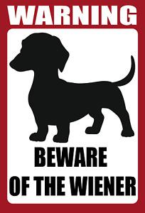 Dachshund Wiener Dog Warning Vinyl Decal Window Sticker Beware Of Wiener Sign