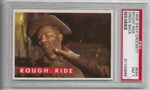 Disney's 1956 Topps Davy Crockett Rough Ride Green Back #59A PSA 7 Encapsulated