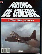 Avions de Guerre n°107- 1988 - Le Marine Corps au Viêt-Nam - VC10 de la RAF