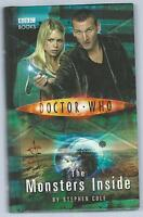 Doctor Who: The Monsters Inside Stephen Cole BBC 2005 First Edition Good