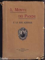 1913 il monte dei paschi di siena e le sue aziende