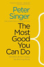 Peter Singer-Most Good You Can Do BOOK NUOVO