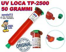COLLA LOCA ORIGINALE TP-2500F 50G UV GLUE FISSAGGIO TOUCHSCREEN SAMSUNG APPLE LG