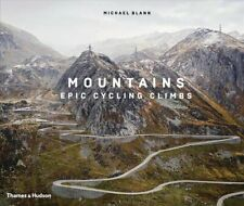 Mountains Epic Cycling Climbs by Michael Blann 9780500023082 | Brand New