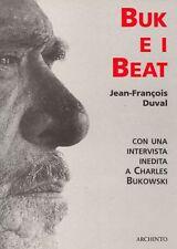 DUVAL Jean-Francois, Buk e i Beat