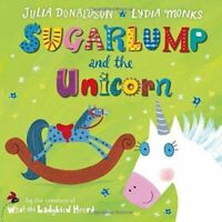 Julia Donaldson Story Book: SUGARLUMP AND THE UNICORN - Paperback - NEW