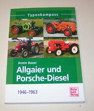 Allgaier und Porsche-Diesel  Traktoren von 1945 bis 1962 - Typenkompass!